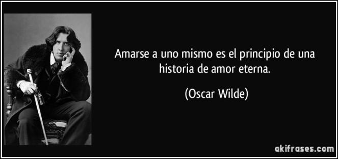 frase-amarse-a-uno-mismo-es-el-principio-de-una-historia-de-amor-eterna-oscar-wilde-196056